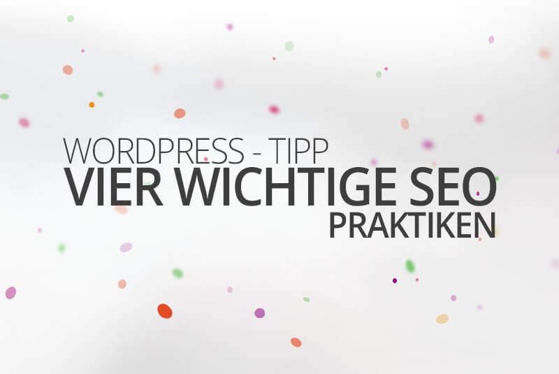 WordPress aus Berlin - Vier wichtige SEO Praktiken by medienvirus