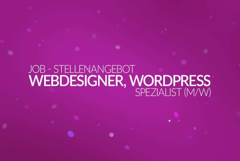 Job - Stellenanzeige - Webdesigner, WordPress Spezialist (m/w) 2017 - medienvirus - get infected