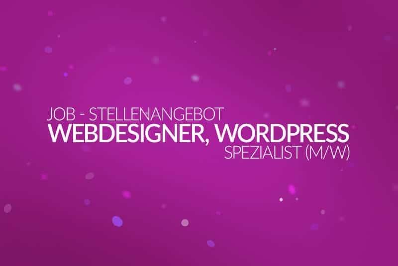 Job - Stellenanzeige - Webdesigner, WordPress Spezialist (m/w) 2017 - medienvirus