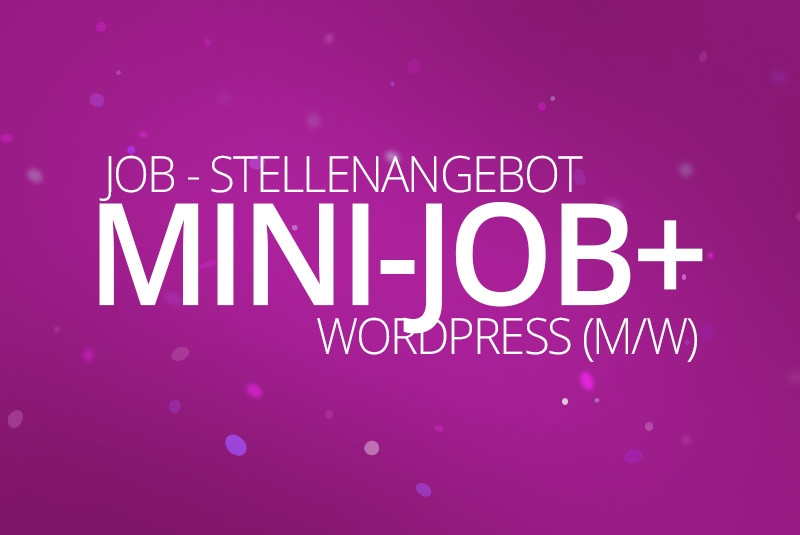 Mini Job+, WordPress & WooCommerce aus Berlin, Stellenanzeige - Webdesigner, Mini-Job+ (m/w) 2018 - medienvirus