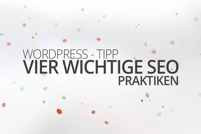 WordPress aus Berlin - Vier wichtige SEO Praktiken by medienvirus - get infected