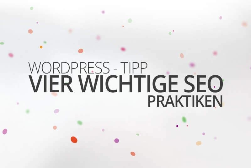 WordPress aus Berlin - Vier wichtige SEO Praktiken by medienvirus - get infected