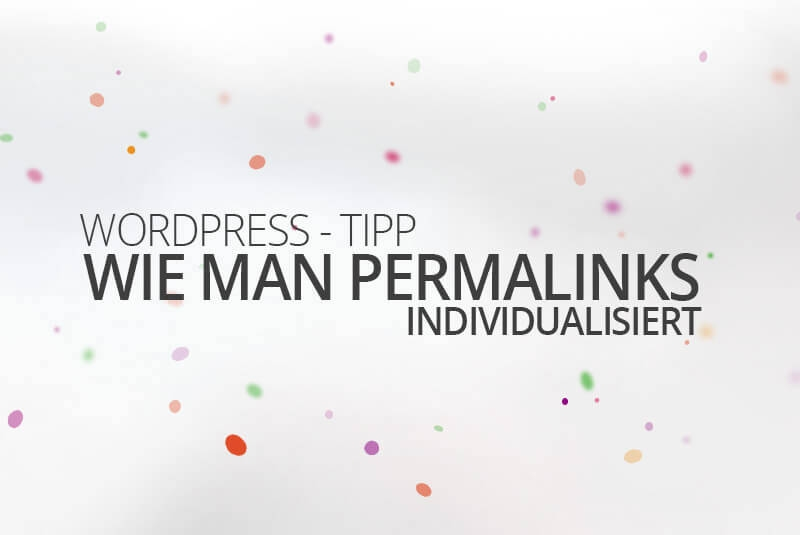 WordPress aus Berlin - Wie man Permalinks individualisiert by medienvirus - get infected