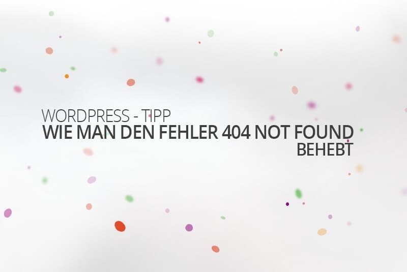 WordPress Fehler 404 beheben - medienvirus - get infected