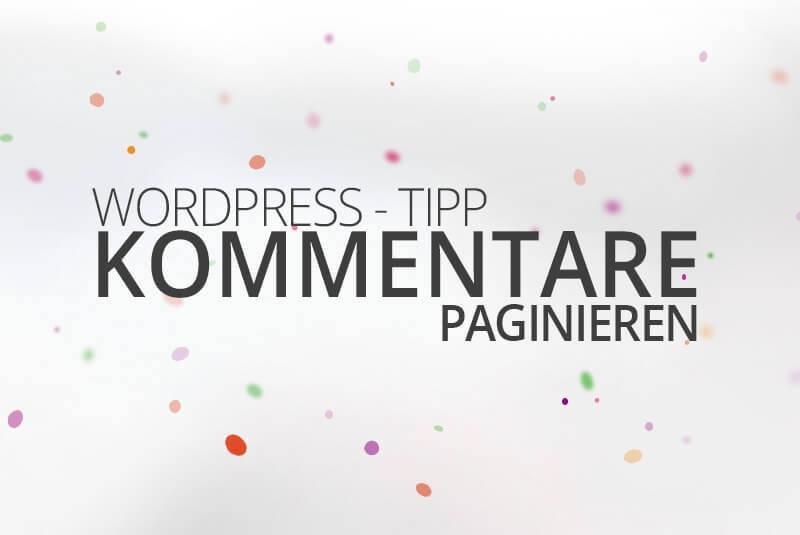 WordPress Kommentare paginieren